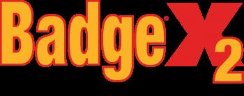 Badge<sup>®</sup> X2